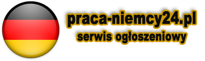 Praca w Niemczech oferty – ogłoszenia 2017